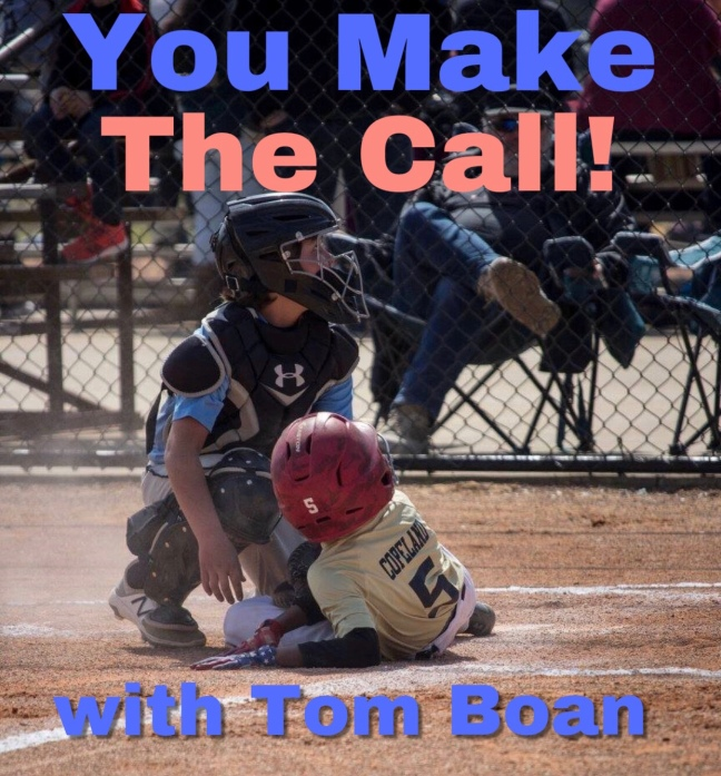 "Join Us Each Wednesday on Facebook for ""You Make The Call"